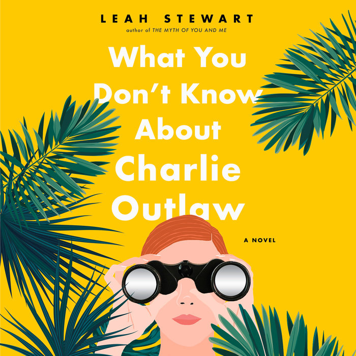 What You Don't Know About Charlie Outlaw Cover