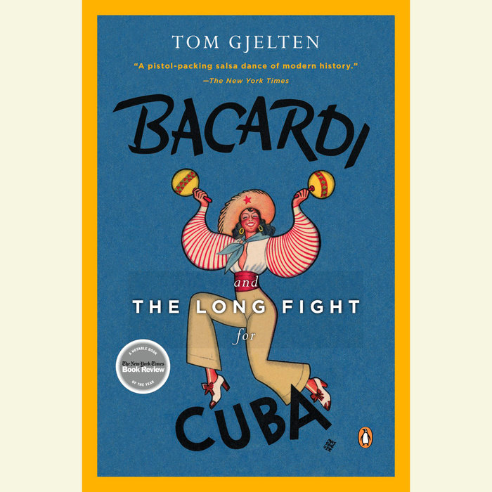 Bacardi and the Long Fight for Cuba Cover