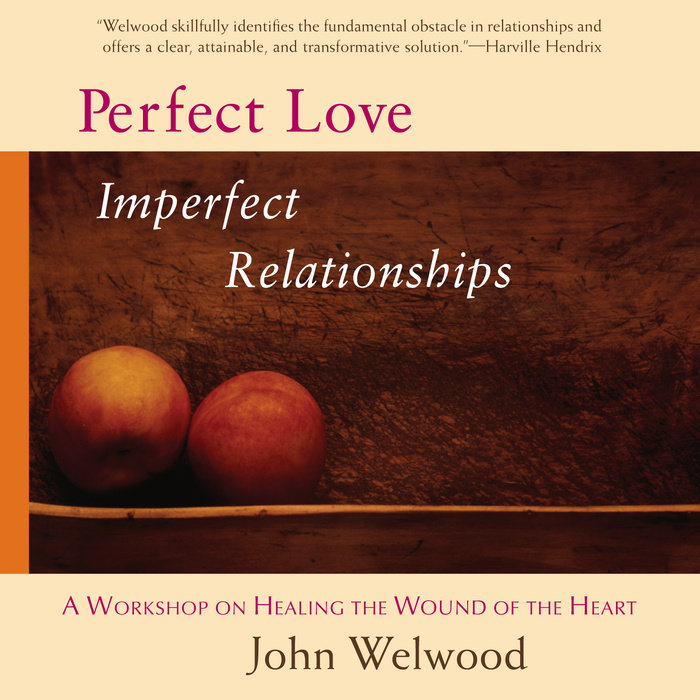 Perfect Love, Imperfect Relationships Cover