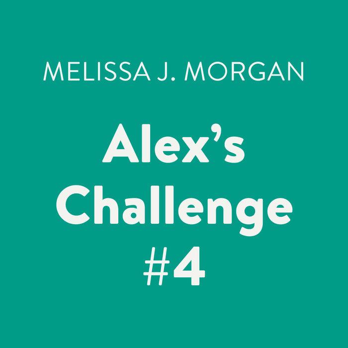 Alex's Challenge #4 Cover