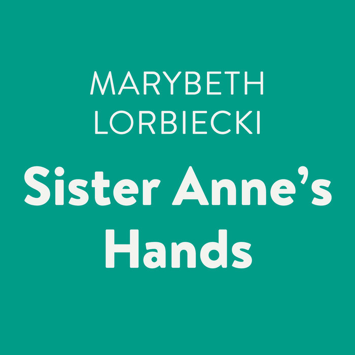 Sister Anne's Hands Cover