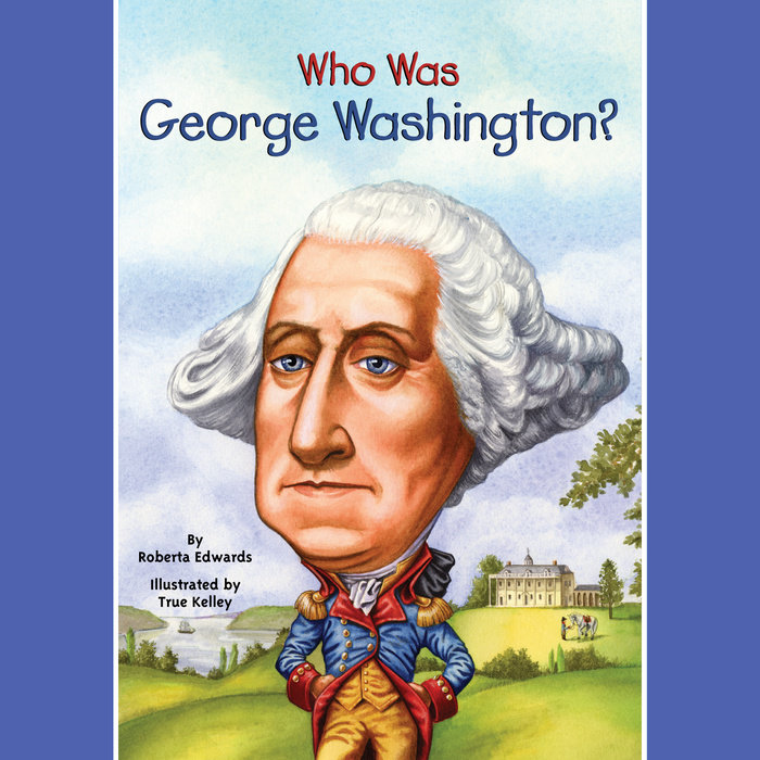 Who Was George Washington? Cover