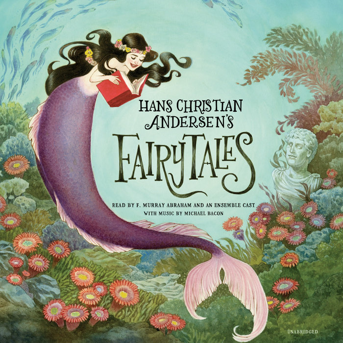 Hans Christian Andersen's Fairy Tales by Hans Christian Andersen, Erik Christian Haugaard & Michael Bacon | Penguin Random House Audio