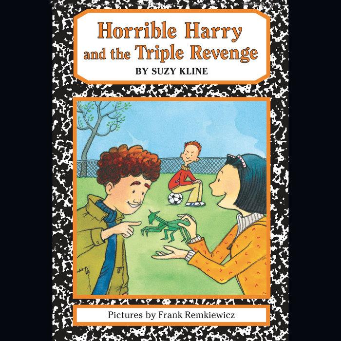 Horrible Harry and the Triple Revenge Cover