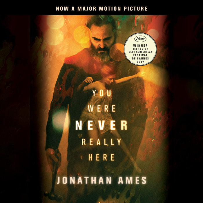 You Were Never Really Here (Movie Tie-In) Cover