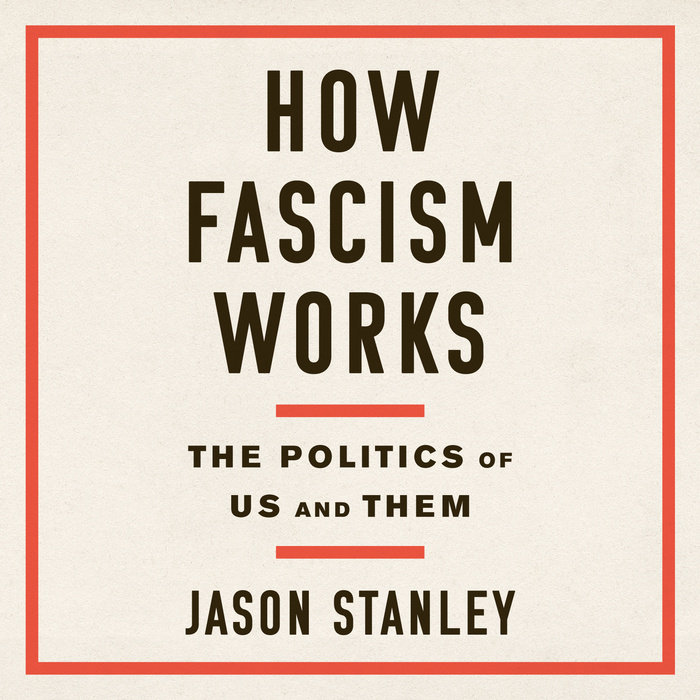 How Fascism Works Cover