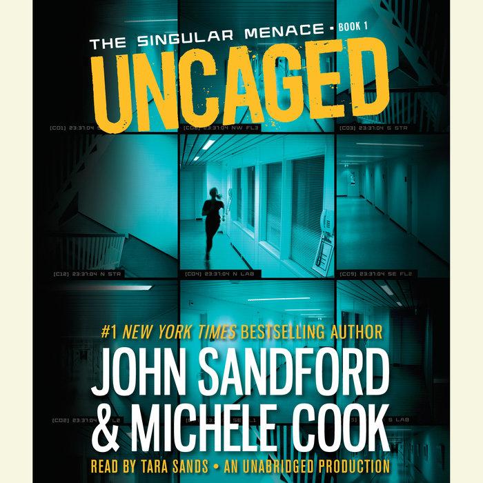 Uncaged (The Singular Menace, 1) Cover