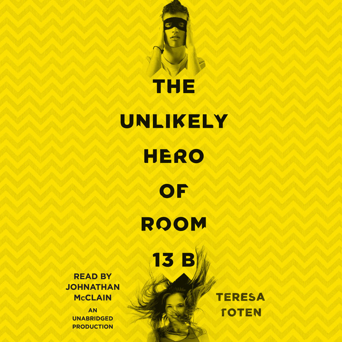 The Unlikely Hero of Room 13B Cover