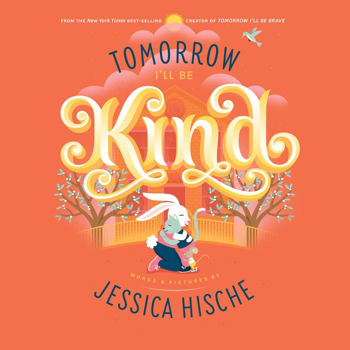 Tomorrow I'll Be Kind Cover