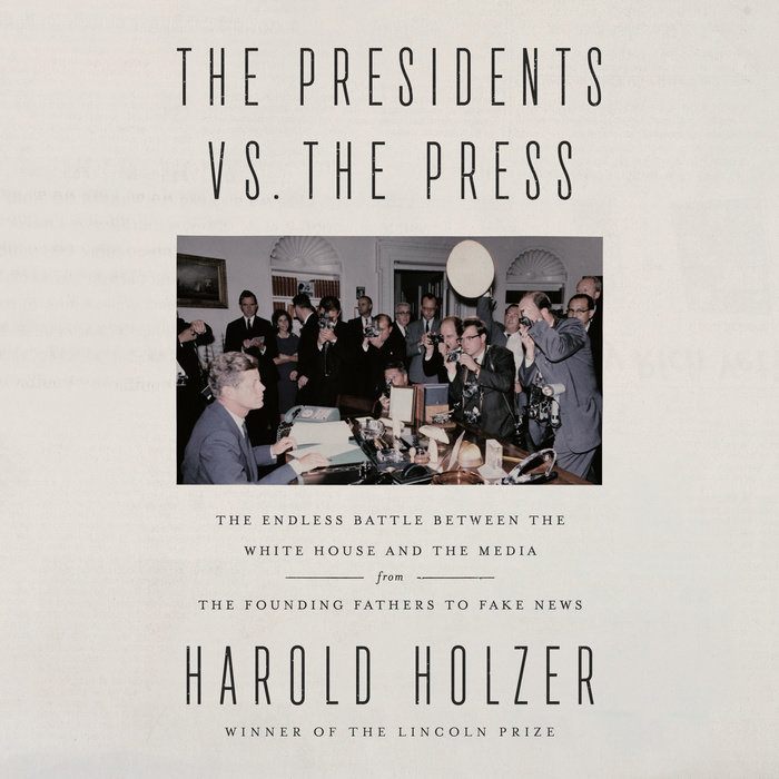 The Presidents vs. the Press Cover