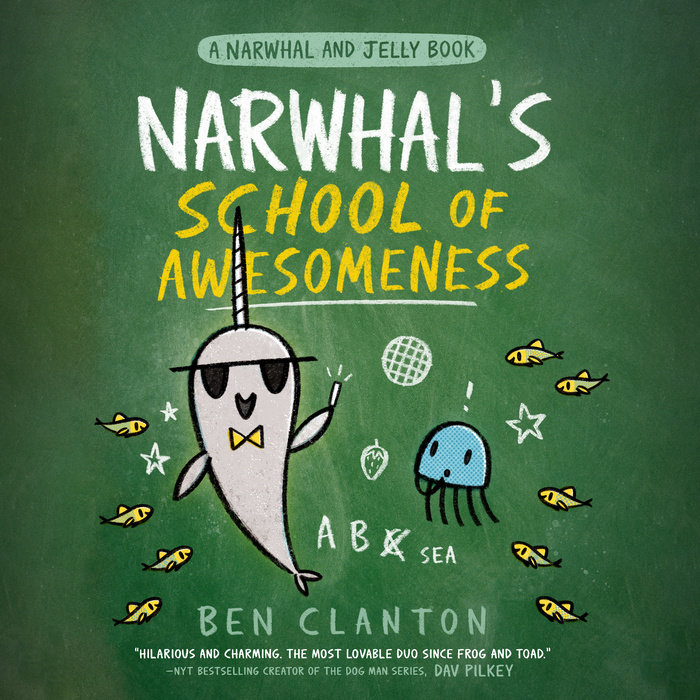 Narwhal's School of Awesomeness (A Narwhal and Jelly Book #6) Cover