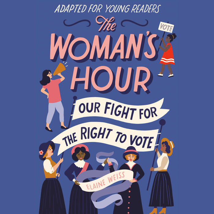 The Woman's Hour (Adapted for Young Readers) Cover