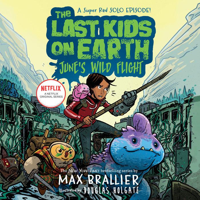 The Last Kids on Earth: June's Wild Flight Cover