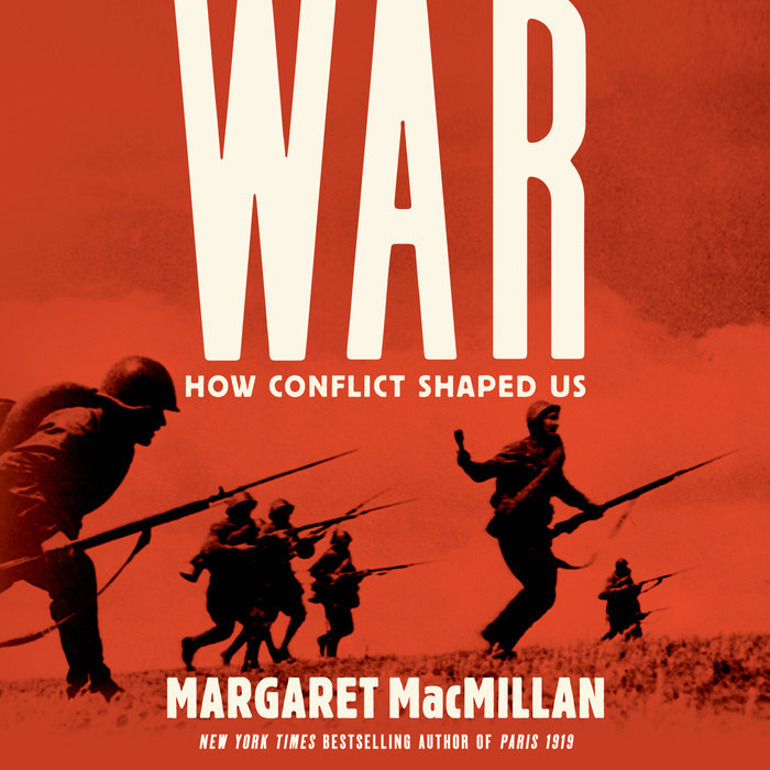 War: How Conflict Shaped Us Cover
