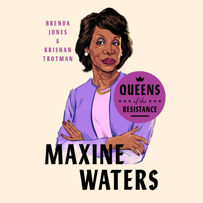 Queens of the Resistance: Maxine Waters Cover