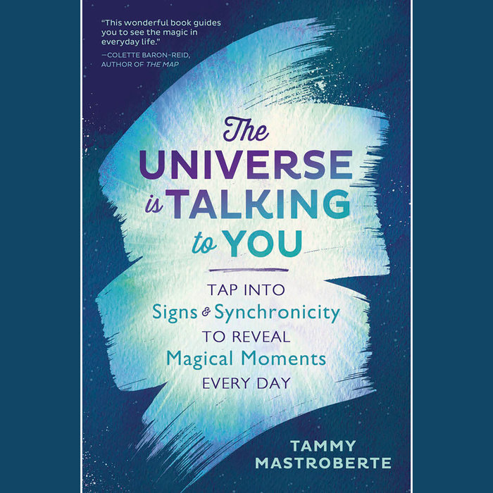 The Universe is Talking to You Cover