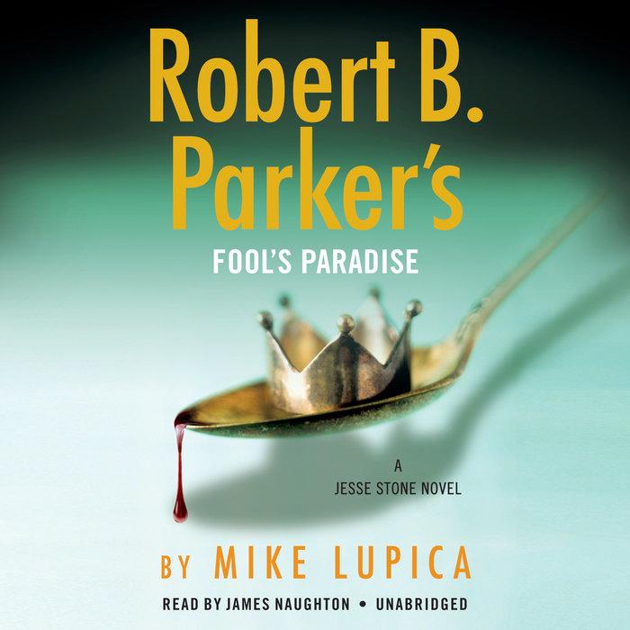 Robert B. Parker's Fool's Paradise Cover