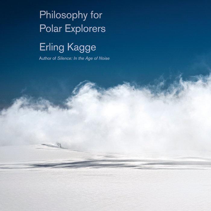 Philosophy for Polar Explorers Cover