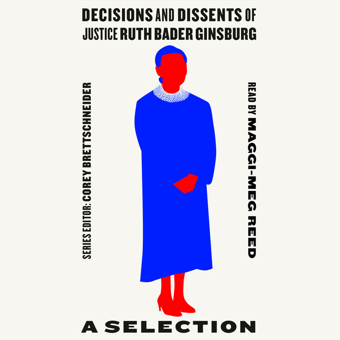 Decisions and Dissents of Justice Ruth Bader Ginsburg Cover