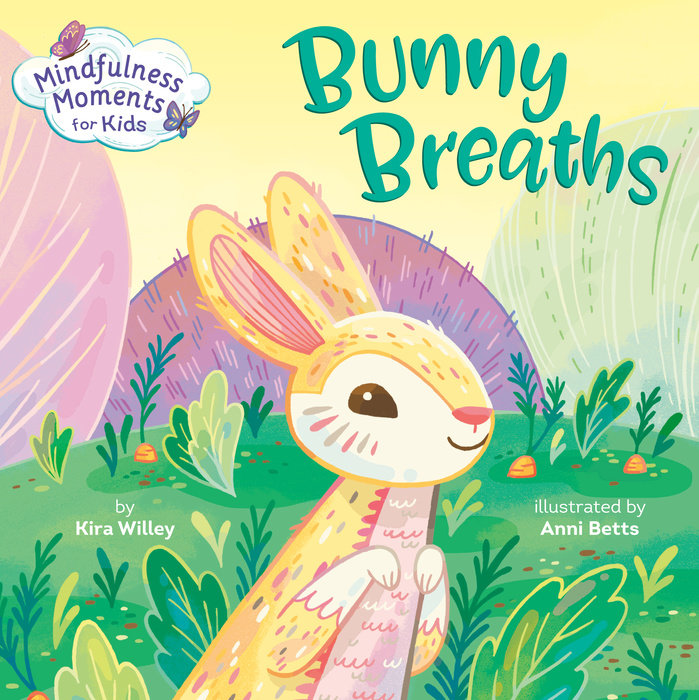 Mindfulness Moments for Kids: Bunny Breaths Cover