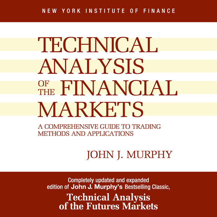 Technical Analysis of the Financial Markets Cover