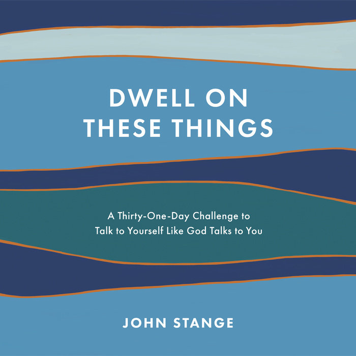 Dwell on These Things Cover