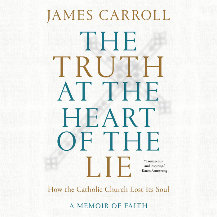 The Truth at the Heart of the Lie Cover