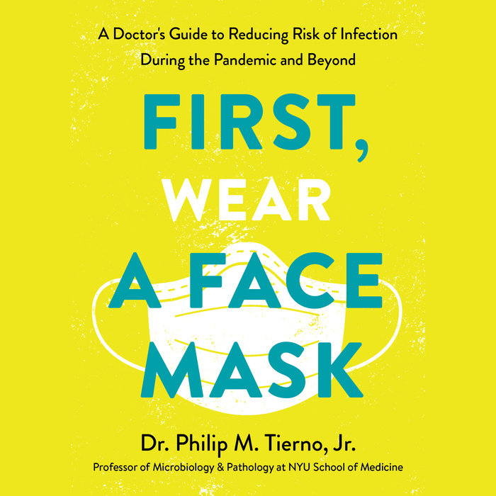 First, Wear a Face Mask Cover