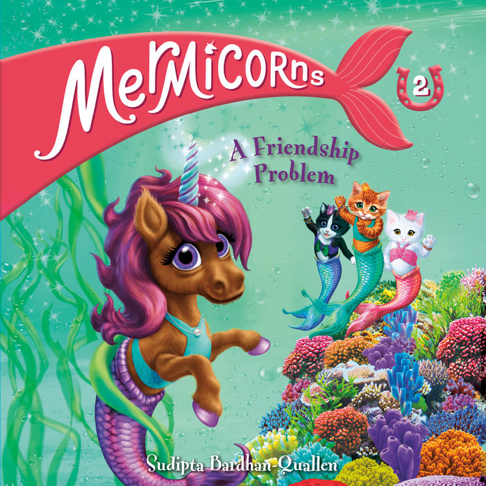 Mermicorns #2: A Friendship Problem Cover
