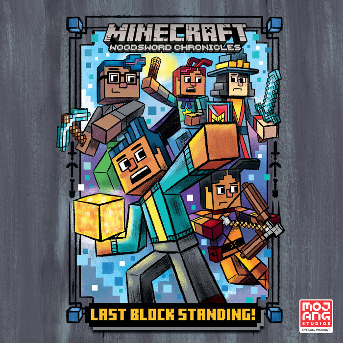 Last Block Standing! (Minecraft Woodsword Chronicles #6) Cover