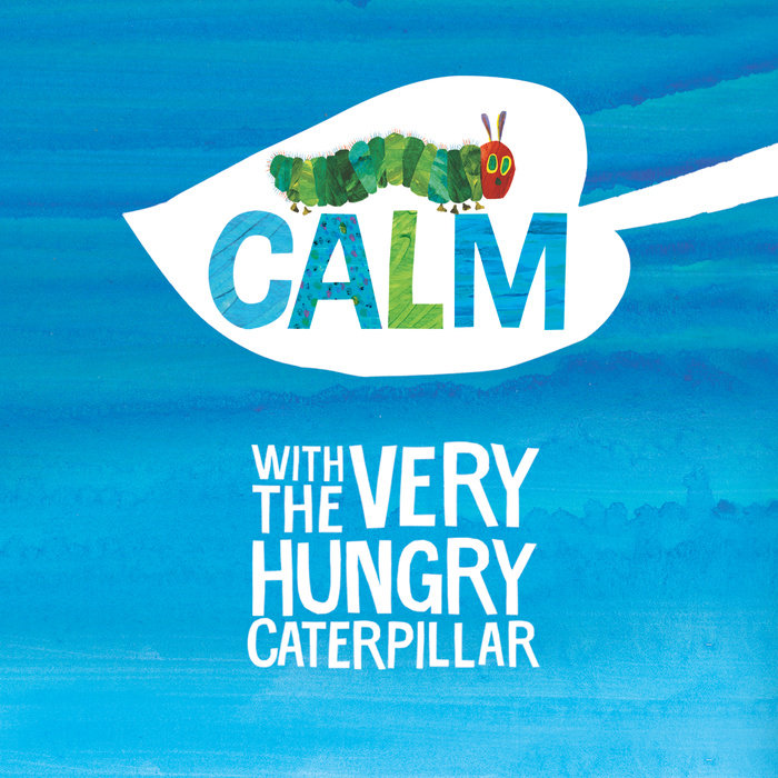 Calm with The Very Hungry Caterpillar Cover