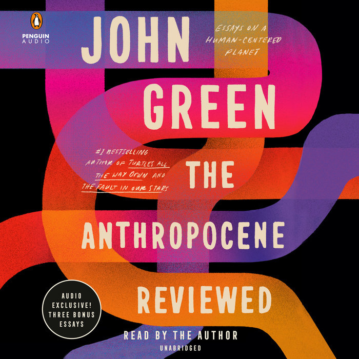 The Anthropocene Reviewed Cover