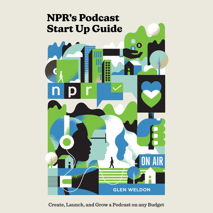 NPR's Podcast Start Up Guide Cover