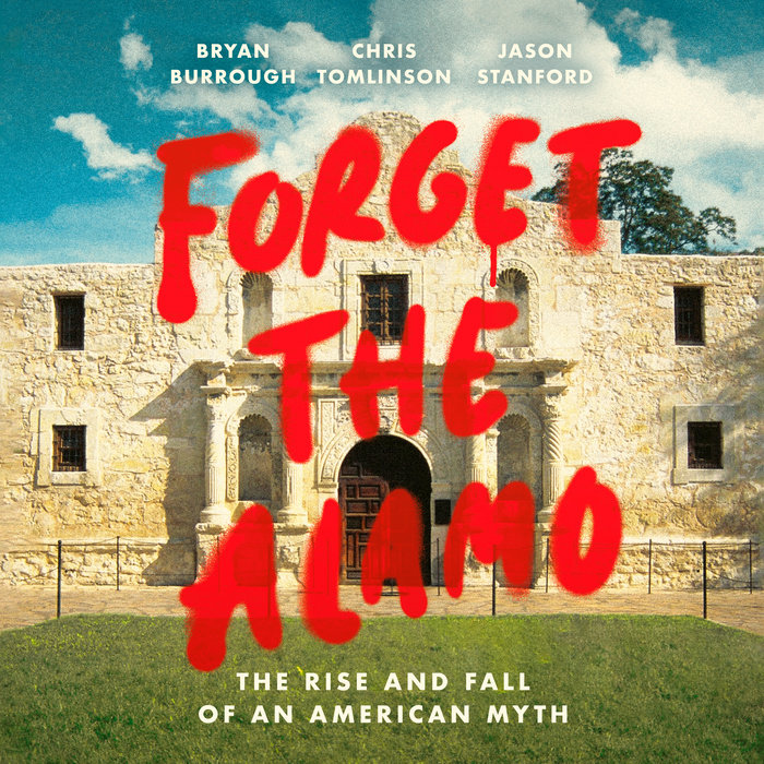Forget the Alamo Cover