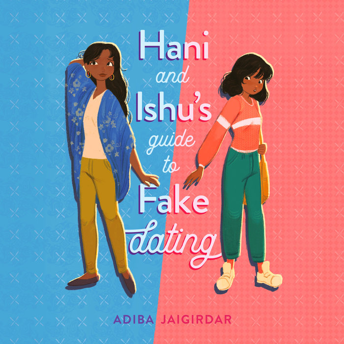 Hani and Ishu's Guide to Fake Dating Cover