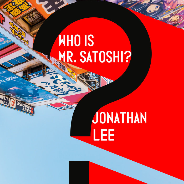 Who Is Mr. Satoshi? Cover