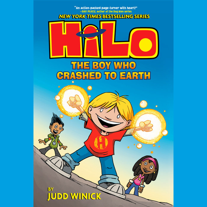 Hilo Book 1: The Boy Who Crashed to Earth Cover