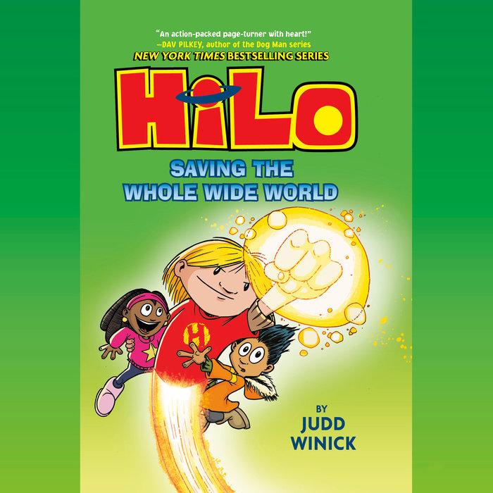 Hilo Book 2: Saving the Whole Wide World Cover