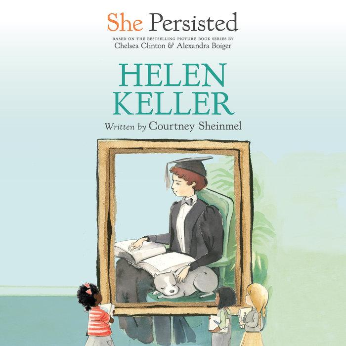 She Persisted: Helen Keller Cover