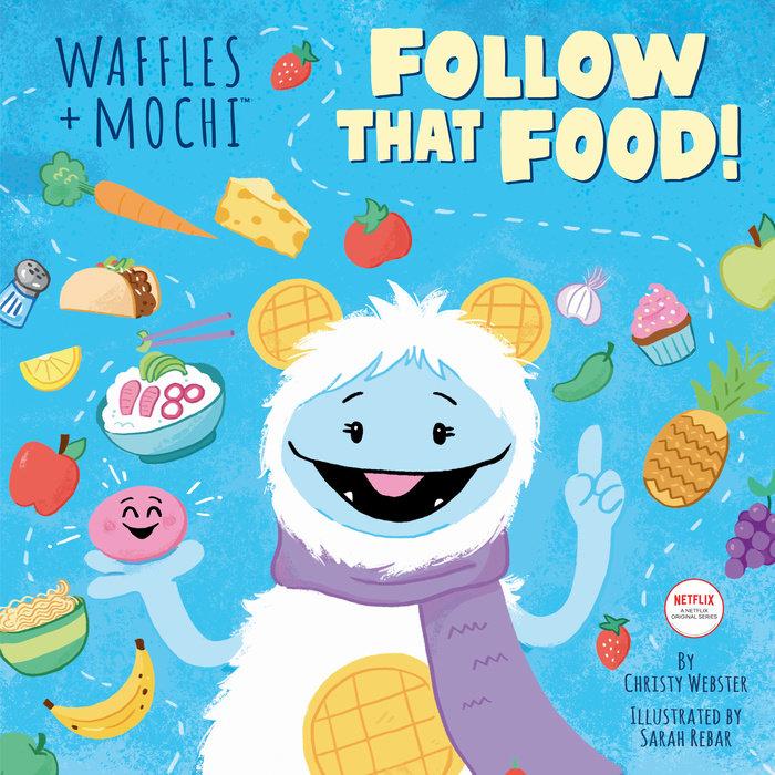 Follow That Food! (Waffles + Mochi) Cover