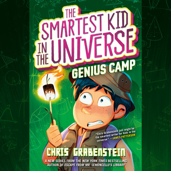 The Smartest Kid in the Universe Book 2: Genius Camp Cover