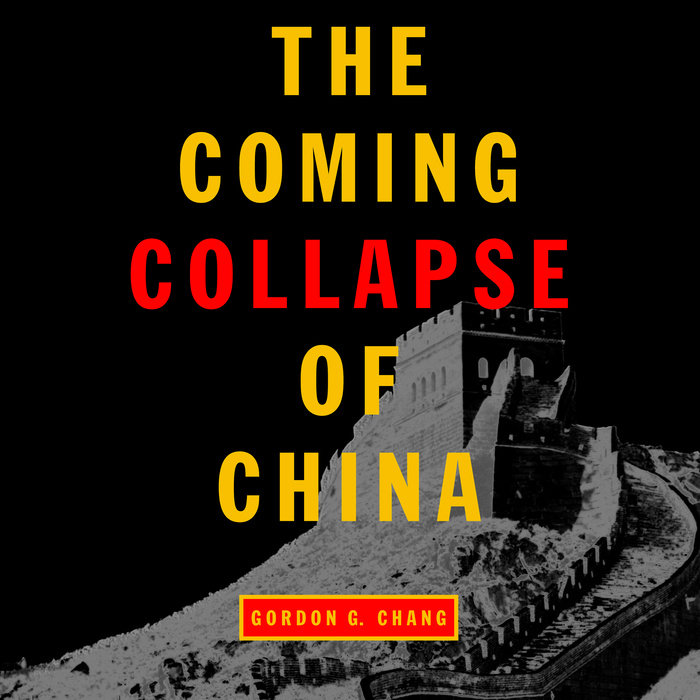 The Coming Collapse of China Cover