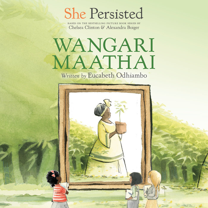 She Persisted: Wangari Maathai Cover