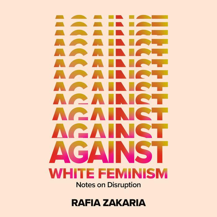 Against White Feminism Cover