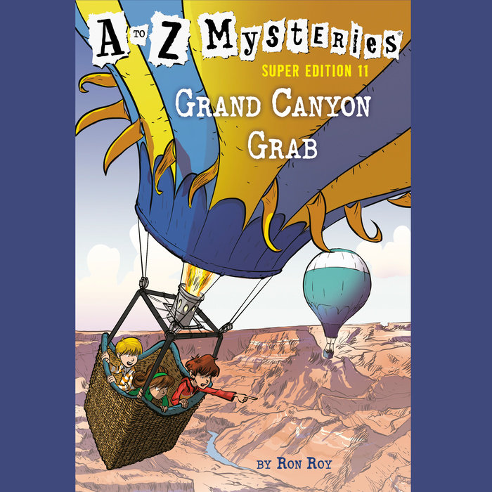 A to Z Mysteries Super Edition #11: Grand Canyon Grab Cover