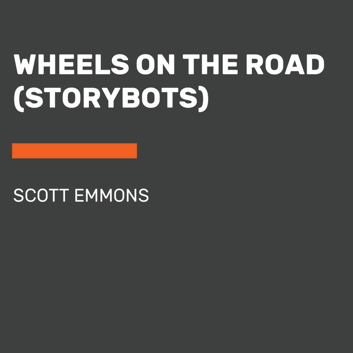 Wheels on the Road (StoryBots) Cover