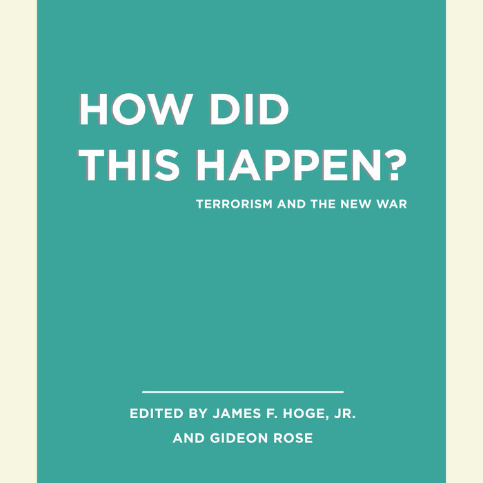 Unabridged Selections from How Did this Happen? Cover