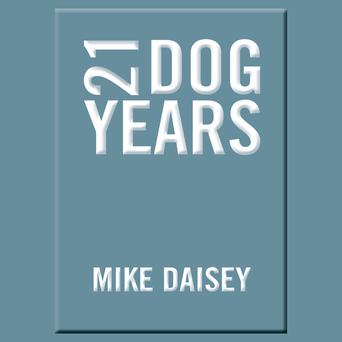 21 Dog Years Cover