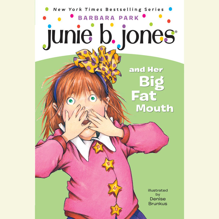 Junie B. Jones and Her Big Fat Mouth Cover