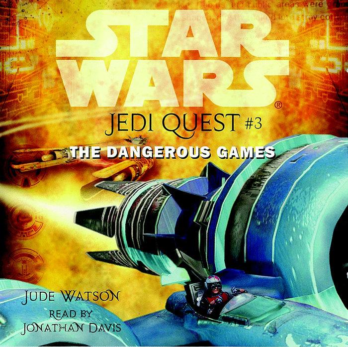 Star Wars: Jedi Quest #3: The Dangerous Games Cover